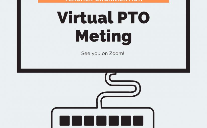 Virtual PTO Meeting (Welcome Back)